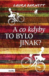 A co kdyby to bylo jinak?
