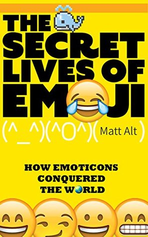 the-secret-lives-of-emoji-how-emoticons-conquered-the-world