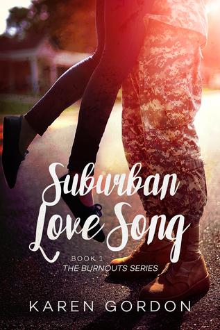 Suburban Love Song (Burnouts #1)