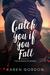 Catch You If You Fall (Burn...