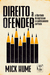 Direito a Ofender by Mick Hume
