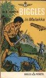Biggles in Malakka by W.E. Johns