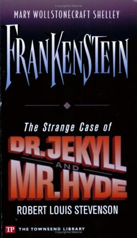 Frankenstein / The Strange Case of Dr. Jekyll and Mr. Hyde