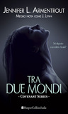 Tra due mondi by Jennifer L. Armentrout