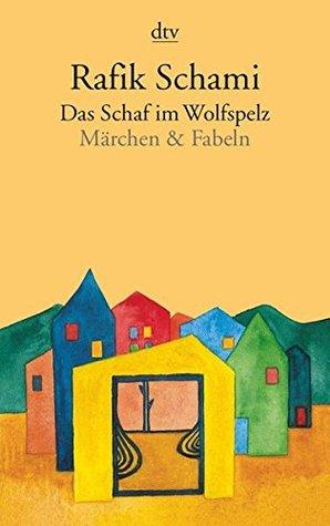 Schaf im Wolfspelz by Rafik Schami