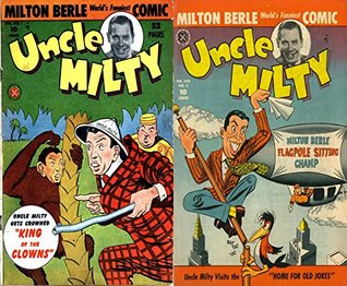 Uncle Milty. Issues 1 and 2. World's funniest comic. Features King of the clowns and Home for old jokes. Golden Age Comedy Digital Comics.
