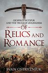 Of Relics and Romance: Geoffrey Hotspur and the Truce of Leulinghem (English Free Company #3)