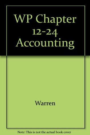 Working Papers Chpts 12-24 Accounting