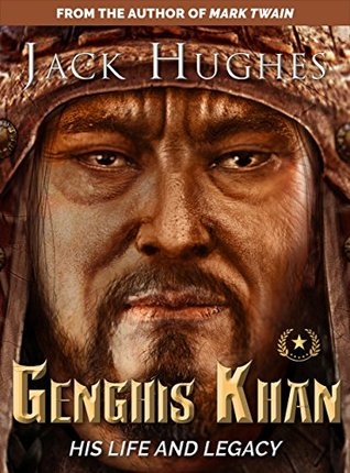 Genghis Khan: His Life and Legacy | The True Story of Genghis Khan