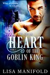 Heart Of The Goblin King (The Realm Trilogy Book 1)