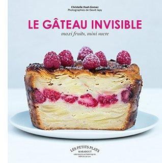 Le gâteau invisible : Maxi fruits/Mini sucre