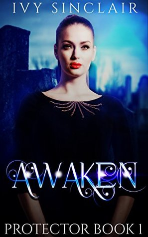 Awaken by Ivy Sinclair