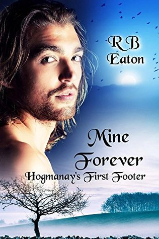 Mine Forever - Hogmanay's First Footer