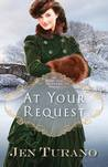 At Your Request by Jen Turano