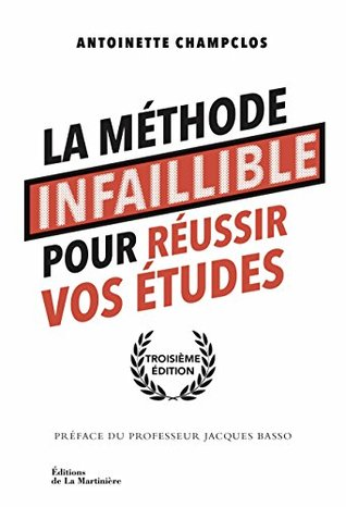 La Méthode infaillible pour réussir vos études (NON FICTION)