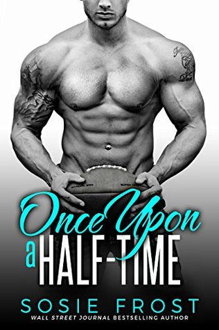 Once Upon a Half-Time (Touchdowns and Tiaras #3)