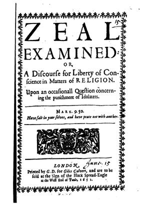 zeal-examined-or-a-discourse-for-liberty-of-conscience-in-matters-of-religion-upon-an-occasional-question-concerning-the-punishment-of-idolaters