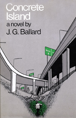 Concrete Island by J.G. Ballard