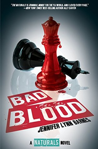 Bad Blood (The Naturals, #4)