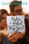 Rules of a Rebel and a Shy Girl by Jessica Sorensen