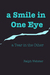 A Smile in One Eye a Tear in the Other by Ralph Webster