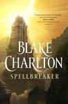 Spellbreaker (Spellwright, #3)