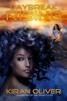 Daybreak Rising by Kiran Oliver