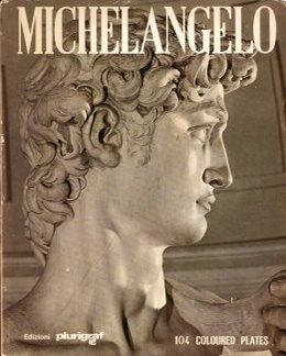 Michelangelo: painter - sculptor - architect