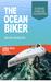The Ocean-Biker: On Dreams,...