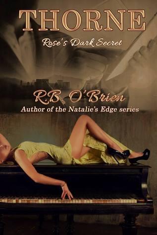 THORNE Rose's Dark Secret (2) by R.B. O'Brien