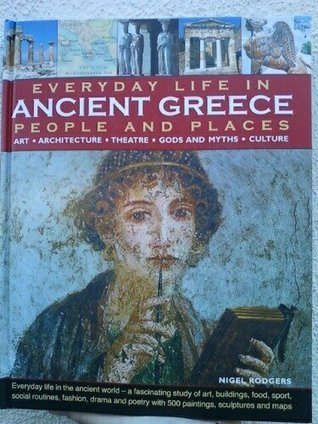 Ancient Greece : Everyday Life Essay