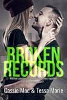 Broken Records by Cassie Mae