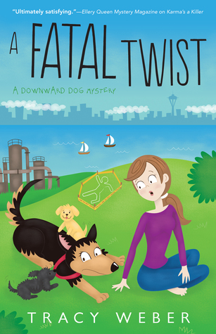 A Fatal Twist (A Downward Dog Mystery #4)