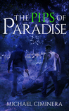The Pips of Paradise by Michael Ciminera