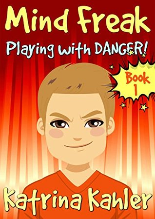 Playing with Danger! (Mind Freak #1)