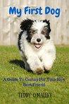 My First Dog by Teddy O'Malley