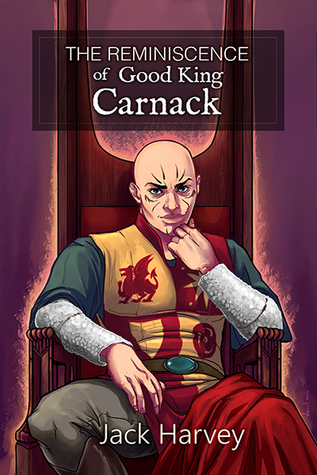 The Reminiscence of Good King Carnack