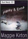 Franky and Erma (Short Werdz Book 1)