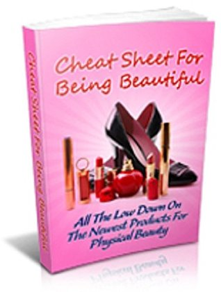 Cheat Sheet For Being Beautiful-MRR