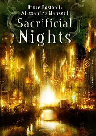 Sacrificial Nights by Bruce Boston