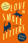 Love In Small Letters by Francesc Miralles