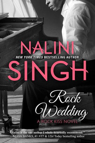 Rock Wedding (Rock Kiss #4) - Nalini Singh