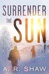 Surrender The Sun