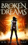 Broken Dreams (The Chronicles of Mara Lantern, #5)