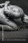 Endings and Beginnings by K.C. Wells