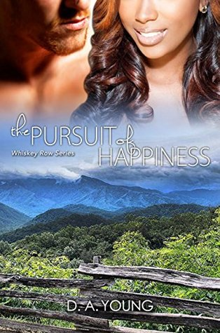 The Pursuit of Happiness (Men of Whiskey Row #3)
