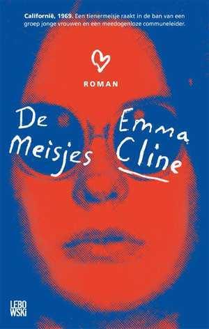 De meisjes by Emma Cline