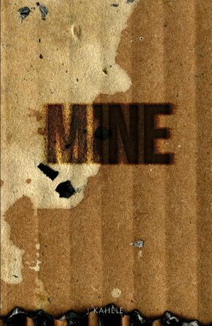 Mine -Uncut Version (Mine #1)