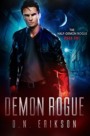 Demon Rogue (The Half-Demon Rogue, #1)