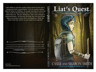 Liat's Quest: Will Liat find friendship or death in the City of Evil? (Portals of Power Book 1)